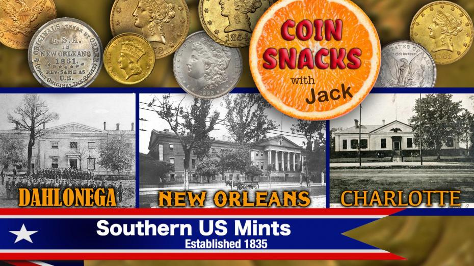 The History of Southern U.S. Mints on Coin Snacks with Jack