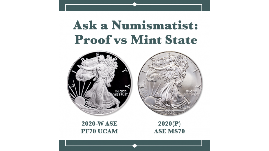 Ask a Numismatist: Proof vs Mint State