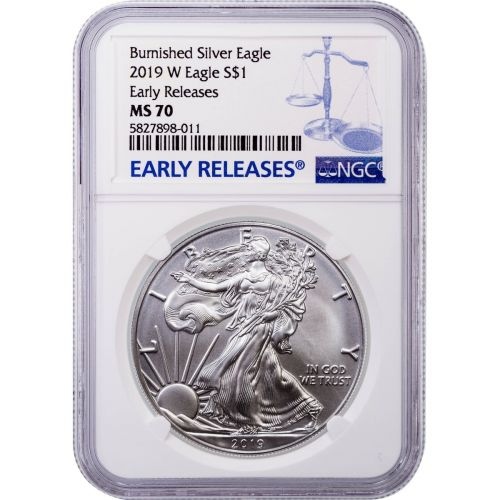 2019-W Burnished American Silver Eagle MS70 Early Releases