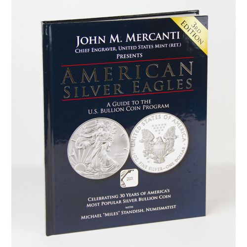 Miles Standish Presents: American Silver Eagles, 2017 Special Edition by John Mercanti signed by Miles Standish w/forwards by Michael Reagan and Kevin Lipton