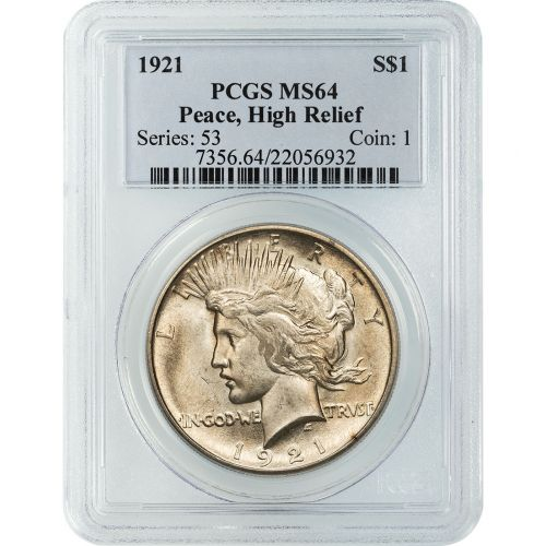 1921-P High Relief Peace Dollar NGC/PCGS MS64