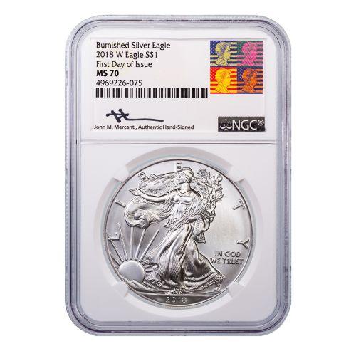 2018-W Burnished American Silver Eagle MS70 FDOI Reagan Mercanti Label