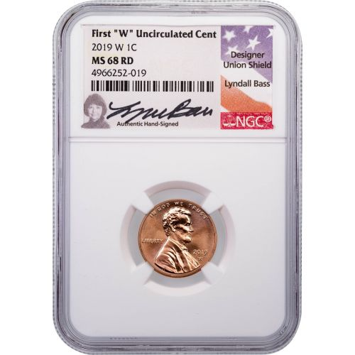 2019-W Uncirculated Lincoln Cent NGC MS68RD Lyndall Bass Signed Label
