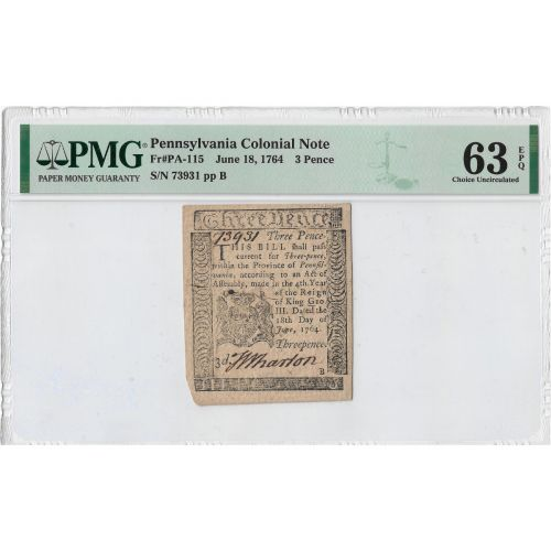 1764 Colonial Currency: 3 Pence Pennsylvania PMG 63 EPQ Printed by B. Franklin and  D. Hall