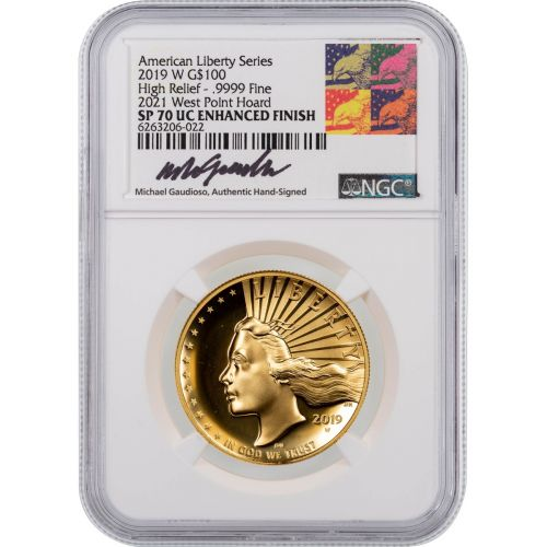 $100 2019-W (2021) High Relief American Gold Liberty NGC SP70 UCAM W.P. Hoard