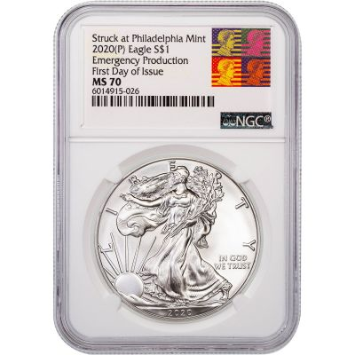 2020(P) American Silver Eagle Emergency Production First Day of Issue NGC MS70