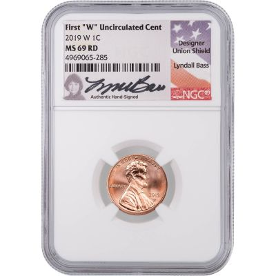 2019-W Lincoln Cent NGC MS69RD Lyndall Bass Signed Label