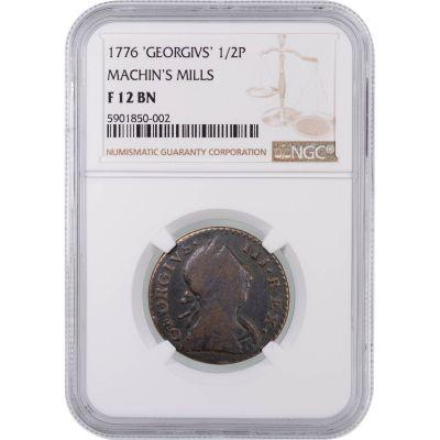 "1776 Machin's Mill ""GEORGIVS"" Half Pence NGC F 12 BN"